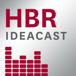 Thumbnail for a podcast for leaders - HBR Ideacast (Harvard Business Review)