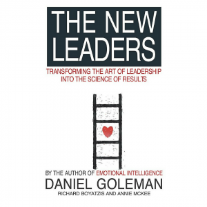 The New Leaders by Daniel Goleman - Top 5 CEO books for every leader