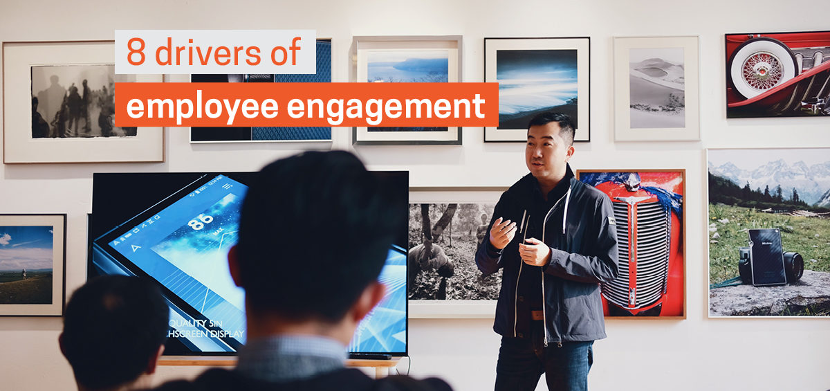 A talk about the 8 Drivers of Employee Engagement